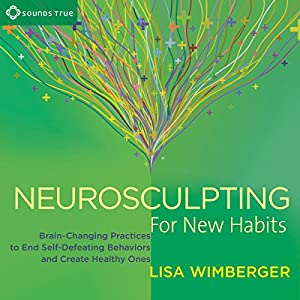 Neurosculpting for New Habits Speech
