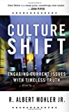 Culture Shift: Engaging Current Issues with Timeless Truth (Todays Critical Concerns)