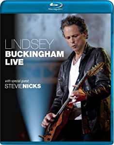 Lindsey Buckingham with Special Guest Stevie Nicks: Live [Blu-ray]