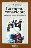 La Mente Conciente (Spanish Edition) (8474326923) by Chalmers, David J.