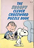 img - for The Snoopy Clever Crossword Puzzle Book book / textbook / text book