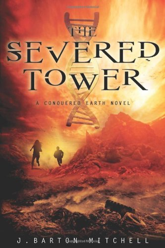 Image of The Severed Tower: A Conquered Earth Novel (The Conquered Earth Series)