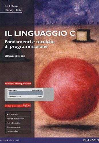 il-linguaggio-c-fondamenti-e-tecniche-di-programmazione-ediz-mylab-con-espansione-online