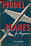 Model Planes for Beginners