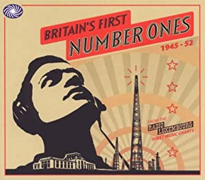 Britain's First Number Ones 1945 - 1952