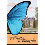 Of Moths & Butterfliesby V.R. Christensen