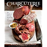 Charcuterie: The Craft of Salting, Smoking, and Curing ~ Brian Polcyn