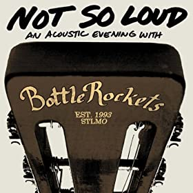 bottle rockets not  so loud cover