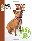 Susan M. Ewing American Pit Bull Terrier (Animal Planet Dogs 101)