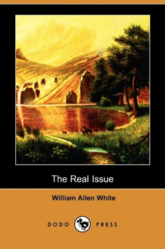 The Real Issue (Dodo Press)