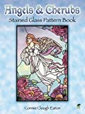 Angels and Cherubs Stained Glass Pattern Book (Dover Stained Glass Instruction)