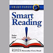 Smart Reading: Read Fast and Remember Every Detail (       UNABRIDGED) by Russell Stauffer, Marcia Reynolds Narrated by Russell Stauffer, Marcia Reynolds