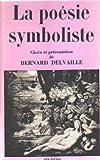 La Poésie Symboliste