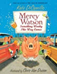 Mercy Watson: Something Wonky this Wa...
