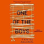 One of the Boys: A Novel | Daniel Magariel