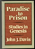 img - for Paradise to Prison: Studies in Genesis book / textbook / text book