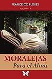 Moralejas Para el Alma (Spanish Edition)