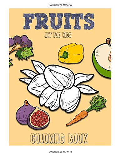 Fruits Coloring Book: Vol. 1: Volume 1 (Fruits Funny Books)