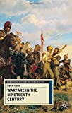 Warfare in the Nineteenth Century (European History in Perspective) (033373534X) by Gates, David