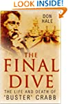 The Final Dive: The Life and Death of...