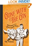 Gone with the Gin: Cocktails with a H...