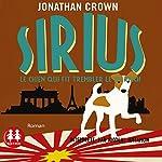 Sirius : Le chien qui fit trembler le IIIe Reich | Jonathan Crown