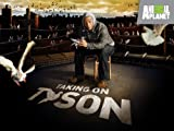 Taking on Tyson Season 1