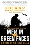 Men in Green Faces: A Novel of U.S. N...