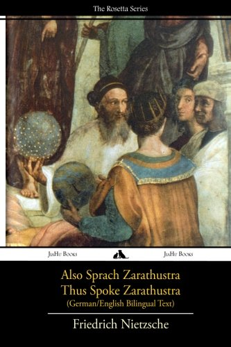 Also sprach Zarathustra/Thus Spoke Zarathustra: German/English Bilingual Text (German Edition), by Friedrich Nietzsche