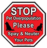 Stop Pet Overpopulation, Please Spay & Neuter Stop Sign Magnet