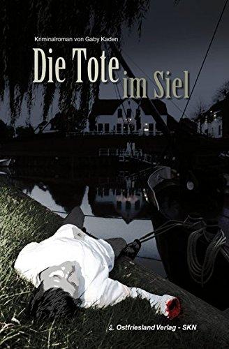 Ostfriesland Verlag Die Tote im Siel