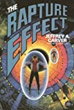 The Rapture Effect (111147110X) by Carver, Jeffrey A.