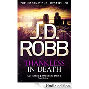Thankless in Death: Number 37 in series J. D. Robb