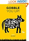 Gobble You Up!
