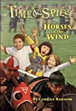 Horses in the Wind: A tale of Seabiscuit (Time Spies) (0786943556) by Ransom, Candice