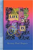 img - for Life Is book / textbook / text book