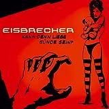 Kann Denn Liebe Sünde Sein (Ltd. ed. ) Eisbrecher