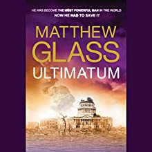 Ultimatum Audiobook by Matthew Glass Narrated by Phil Gigante