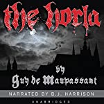 The Horla [Classic Tales Edition]   Guy de Maupassant