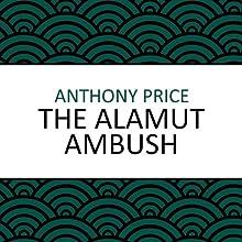 The Alamut Ambush (       UNABRIDGED) by Anthony Price Narrated by Simon Schatzberger
