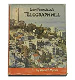 img - for San Francisco's Telegraph Hill book / textbook / text book