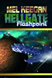 Flashpoint (Hellgate Book 5)