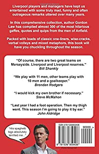 The Funniest Liverpool Quotes... Ever! from CreateSpace Independent Publishing Platform