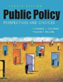img - for Public Policy: Perspectives and Choices book / textbook / text book