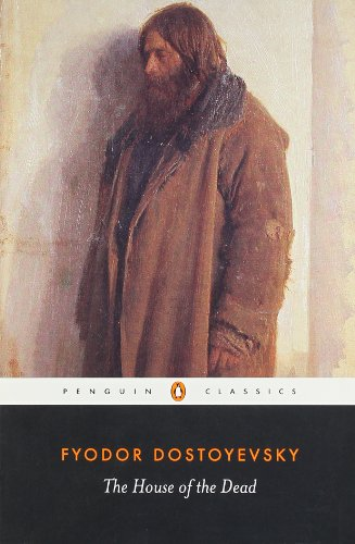 The House of the Dead (Penguin Classics)