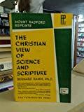 The Christian View of Science and Scripture (0853640149) by Ramm, Bernard L