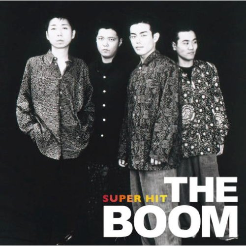 THE BOOM ( ザ・ブーム ) スーパー・ヒット DQCL-6028