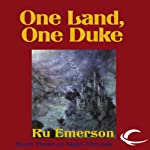 One Land, One Duke: Night Threads, Book 3 (       UNABRIDGED) by Ru Emerson Narrated by Susan Hanfield, Gabrielle DeCuir, Vikas Adam, Judy Young, Stefan Rudnicki