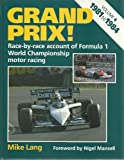 Grand Prix: 1981-84 v. 4: Race by Race Account of Formula 1 World Championship Motor Racing (A Foulis motoring book) Mike Lang