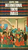 img - for Recipes from International Tokyo Tables book / textbook / text book